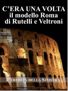 c'era una volta il modello Roma